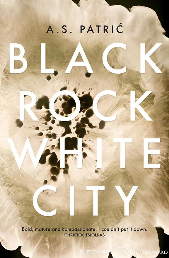 Book cover for Black Rock White City by A.S. Patric